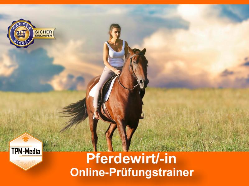 Pferdewirt /-in Online-Prüfungtrainer